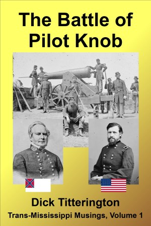 Book cover for The Battle of Pilot Knob