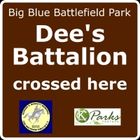 Dee's Battalion Crossed Here sign