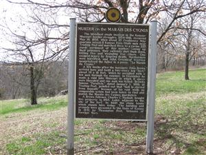 The Murder on the MARAIS DES CYGNES Historical Marker
