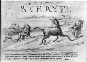 Political cartoon, 'Strayed,' published in 1861 by Ehrgott & Forbriger. An exultant view of the rout, by Union forces commanded by Capt. Nathaniel Lyon, of troops under Gen. Sterling Price and Claiborne F. Jackson at Boonville, Missouri, in June 1861. Jackson, the secessionist governor of Missouri, had been driven from the state capital, Jefferson City. He and other members of his government retreated along with Confederate commander Price and his troops. Overtaken by Lyon at Boonville on June 17, they were then forced to flee in separate directions. The artist makes a play on a commonplace of the time--the public notice of strayed animals. Jackson is the subject of this notice. He is portrayed here as an ass, strayed 'from the neighbourhood of Boonville, Mo. on the 18th inst[ant] a mischievous JACK who was frightened and run away from his Leader by the sudden appearance of a Lion.' The notice continues 'He is of no value whatever and only a low Price can be given for his capture. [Signed:] Sam.' On the outskirts of the city, the ass stands on top of a small rise, clearly alarmed by the approach of federal troops led by a lion (Lyon). On the right a terrified General Price crouches (apparently defecating) as his panicked troops flee in the background. - Library of Congress